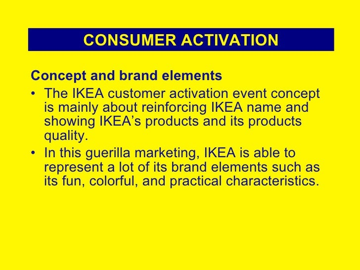 ikea marketing concept Ikea has certainly met their strategic goals by executing diverse strategic marketing tools that has made  which is currently founded on the ikea concept or the .