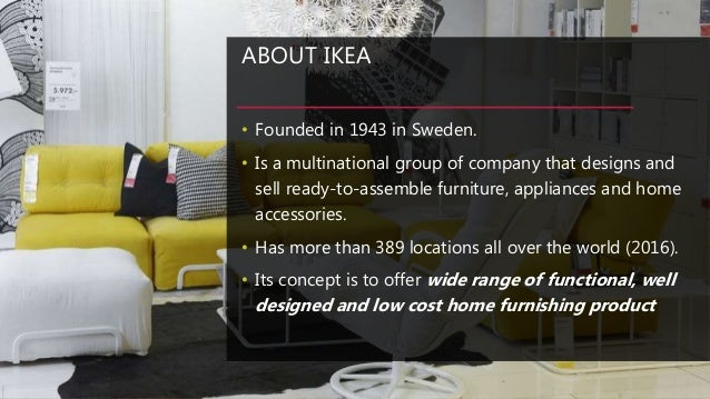 ready to assemble furniture and cost leadership ikea However, we can assemble your ikea furniture in your home following the assembly instructions the assembly service includes a free 1-year guarantee on workmanship.