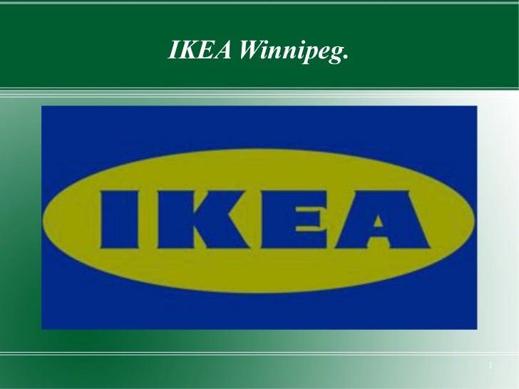 IKEA Winnipeg.                 1