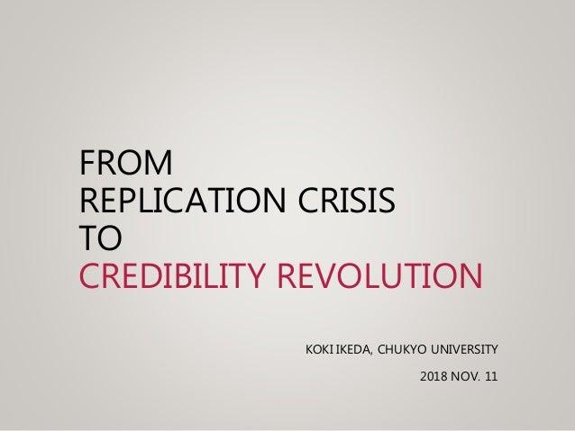 from replication crisis to credibility revolution koki ikeda