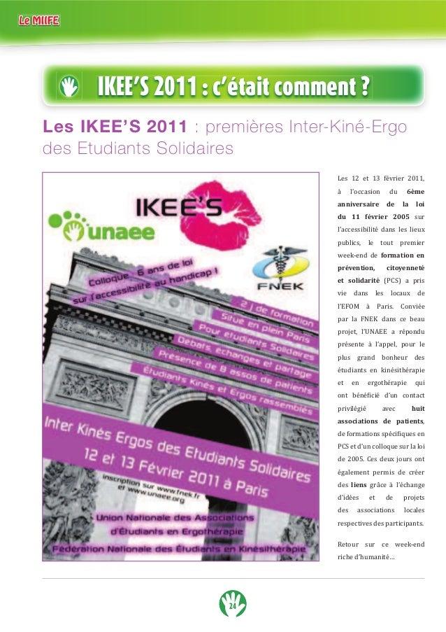 IKEE'S 2011 : c'était comment ?  Les IKEE'S 2011 : premières Inter-Kiné-Ergo  des Etudiants Solidaires  24  Les 12 et 13 f...