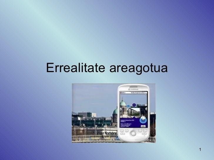 Errealitate areagotua