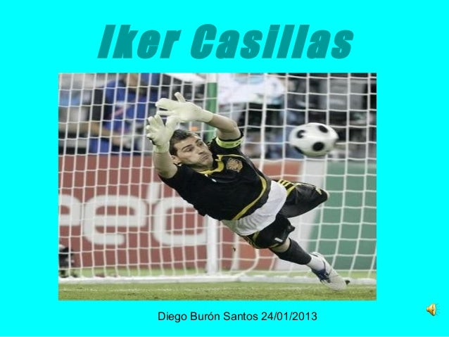 Iker Casillas   Diego Burón Santos 24/01/2013