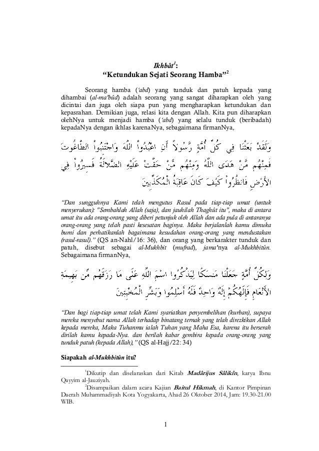 """1  Ikhbât1:  """"Ketundukan Sejati Seorang Hamba""""2  Seorang hamba ('abd) yang tunduk dan patuh kepada yang dihambai (al-ma'bû..."""