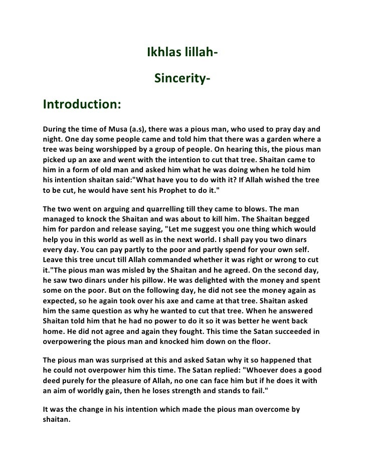 Ikhlas lillah-                                Sincerity-Introduction:During the time of Musa (a.s), there was a pious man,...