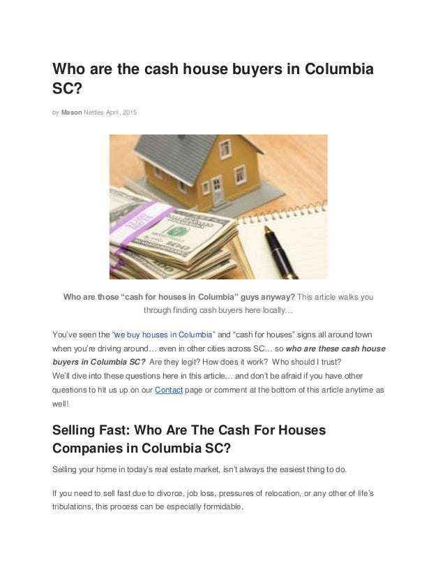 Who Are The Cash House Buyers In Columbia?