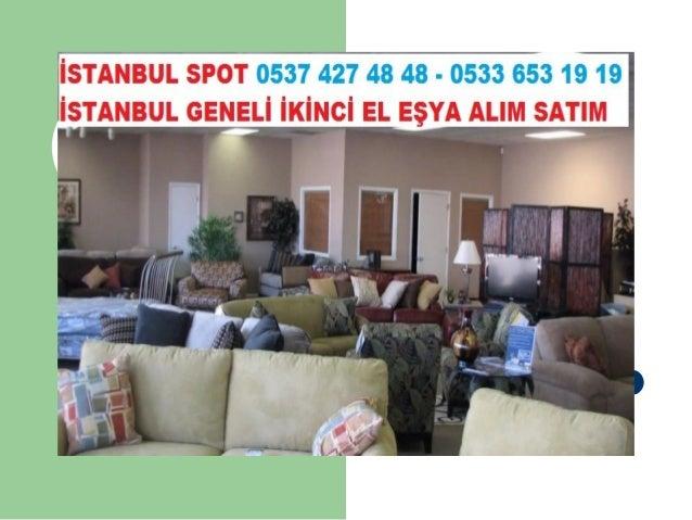 Sultantepe İkinci El Mobilya Beyaz Eşya Alan Yerler 0537 427 48 48, Spotçu, Ankastre alanlar, Lcd Tv alım, led tv, Buzdola...