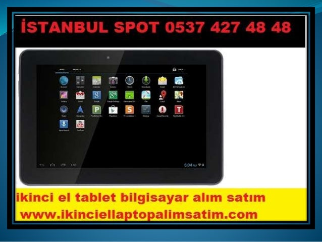 Kandilli İkinci El Samsung Tablet İpad Tablet Alanlar 0537 427 48 48