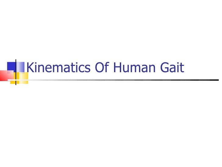 Kinematics Of Human Gait
