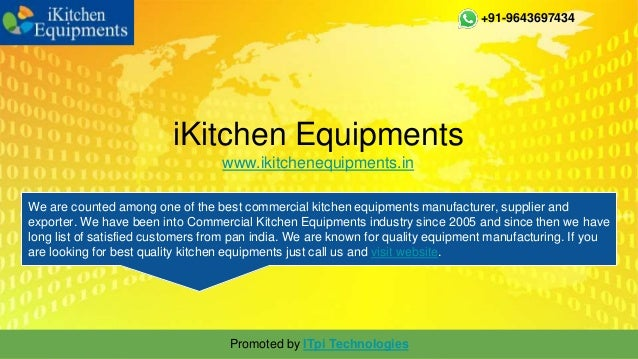 IKitchen Equipments Www.ikitchenequipments.in . +91 9643697434 We Are  Counted Among ...