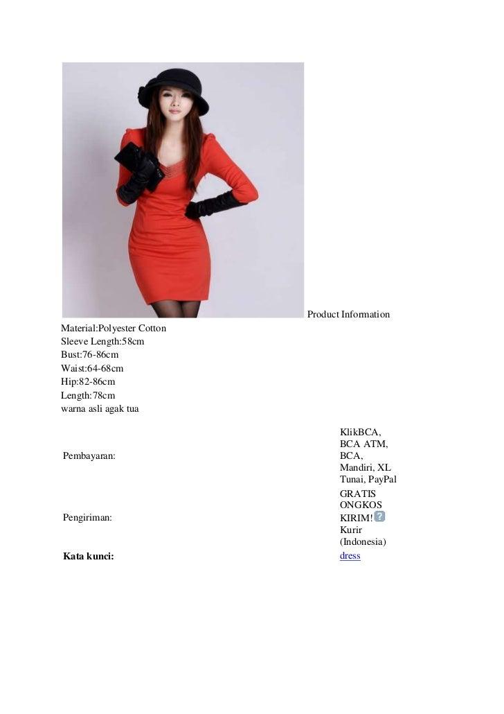 Product InformationMaterial:Polyester CottonSleeve Length:58cmBust:76-86cmWaist:64-68cmHip:82-86cmLength:78cmwarna asli ag...
