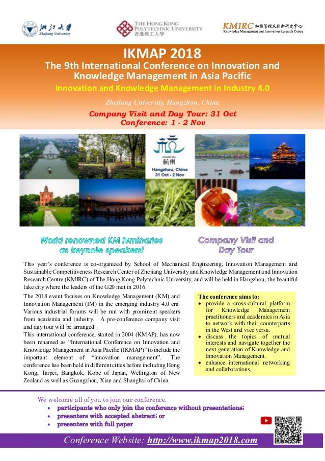 The conference aims to:  provide a cross-cultural platform for Knowledge Management practitioners and academics in Asia t...