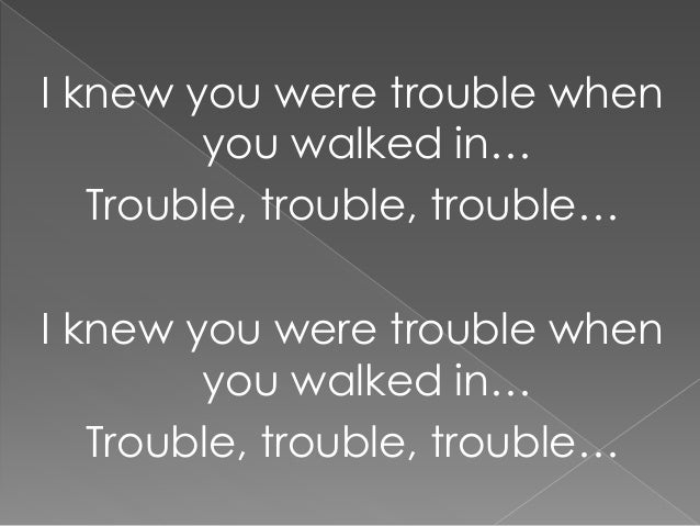 I Knew You Were Trouble Lyrics