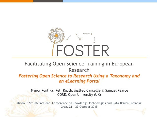 Facilitating Open Science Training in European Research Fostering Open Science to Research Using a Taxonomy and an eLearni...