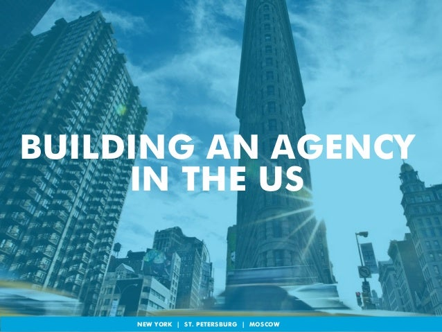 BUILDING AN AGENCY  IN THE US  © 2014 GLOBAL POINT USA INC. All Rights Reserved. Reproduction of this docNumEenWt a nYd Oi...