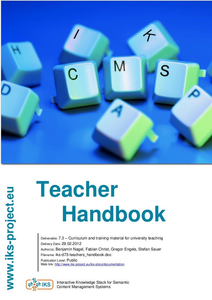 Teacherwww.iks-project.eu                       Handbook                     Deliverable: 7.3 – Curriculum and training ma...