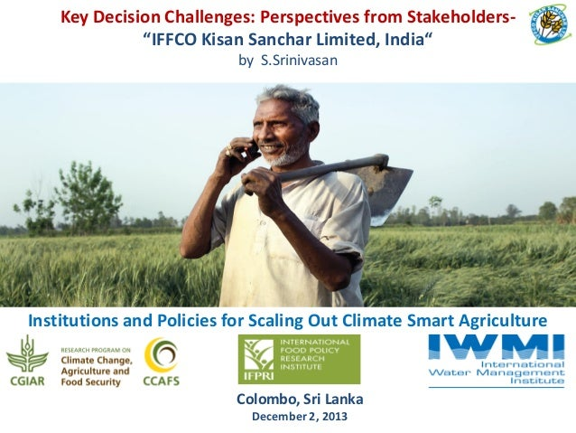 "Key Decision Challenges: Perspectives from Stakeholders""IFFCO Kisan Sanchar Limited, India"" by S.Srinivasan  Institutions ..."