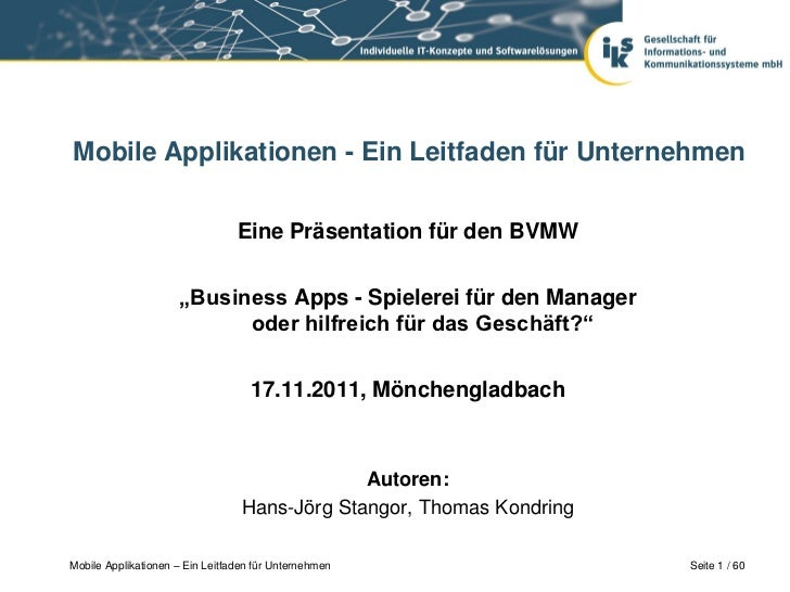 Mobile Applikationen - Ein Leitfaden für Unternehmen                                 Eine Präsentation für den BVMW       ...