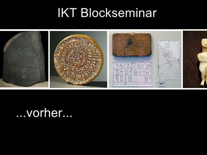 IKT Blockseminar...vorher...