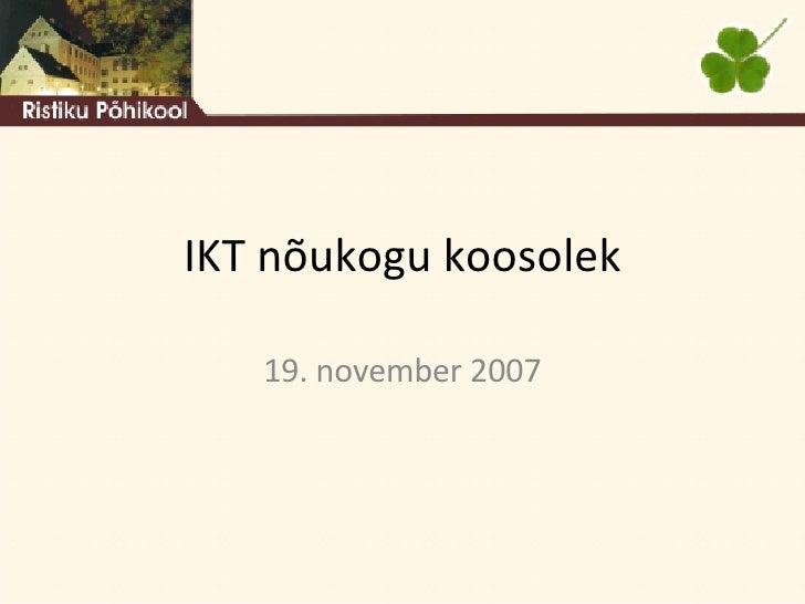 IKT nõukogu koosolek 19. november 2007