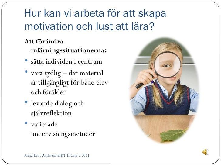 skapa motivation i skolan