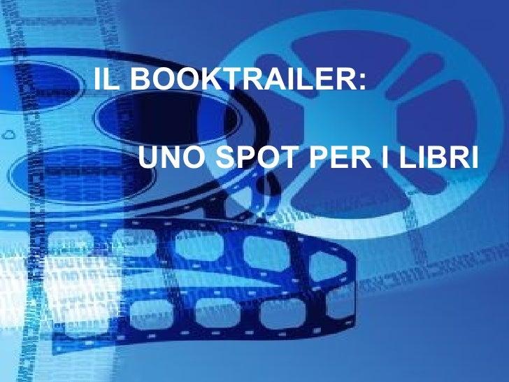 IL BOOKTRAILER: UNO SPOT PER I LIBRI