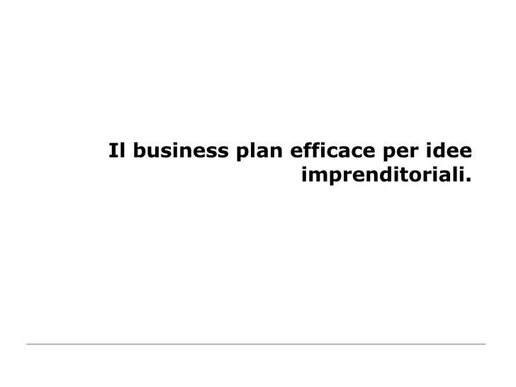 Il business plan efficace per idee imprenditoriali.