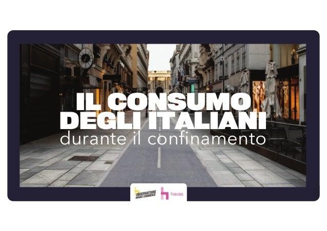 IL CONSUMO DEGLI ITALIANI durante il confinamento