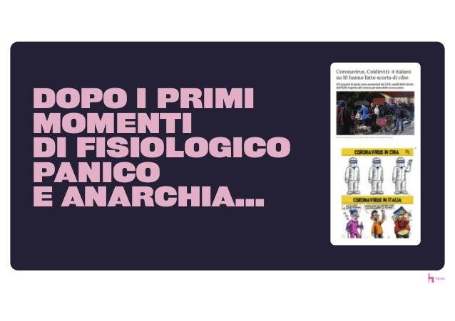 DOPO I PRIMI MOMENTI DI FISIOLOGICO PANICO E ANARCHIA...