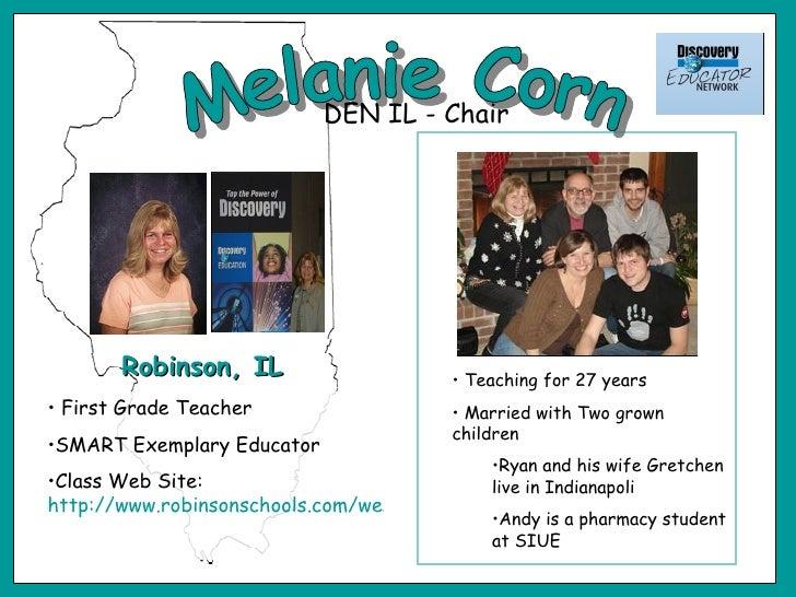 Melanie Corn <ul><li>Teaching for 27 years </li></ul><ul><li>Married with Two grown children </li></ul><ul><ul><li>Ryan an...