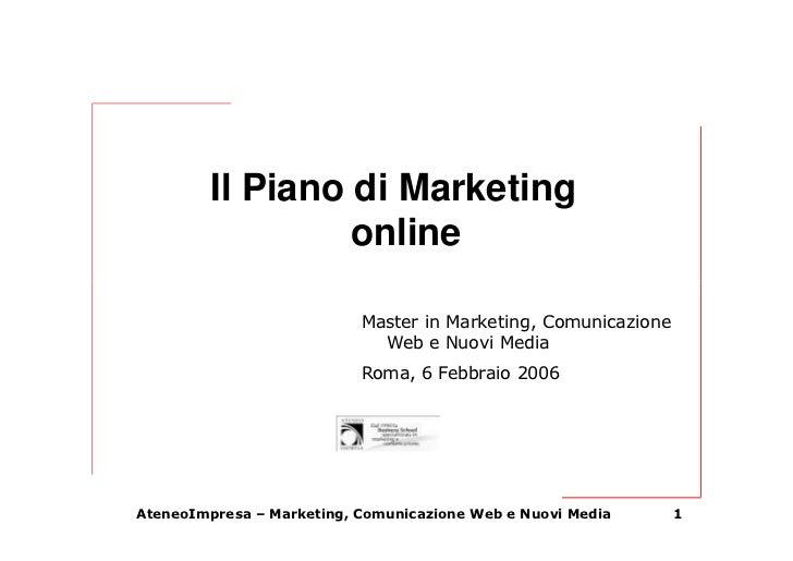 Il Piano di Marketing                   online                             Master in Marketing, Comunicazione             ...