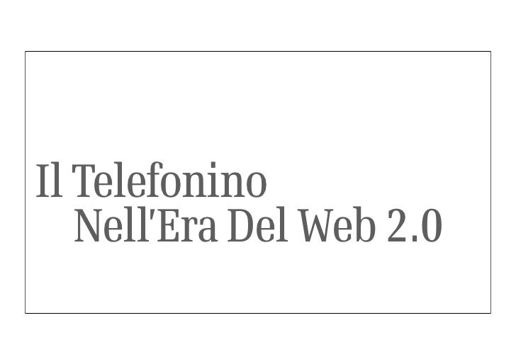 Il Telefonino    Nell'Era Del Web 2.0