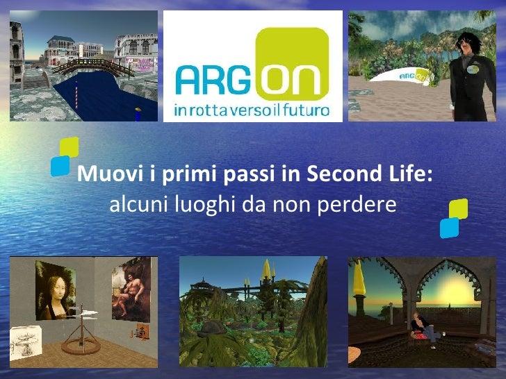Muovi i primi passi in Second Life:  alcuni luoghi da non perdere
