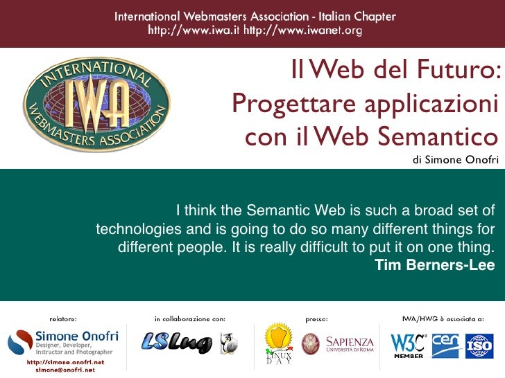 Il Web del Futuro:                       Progettare applicazioni                        con il Web Semantico              ...
