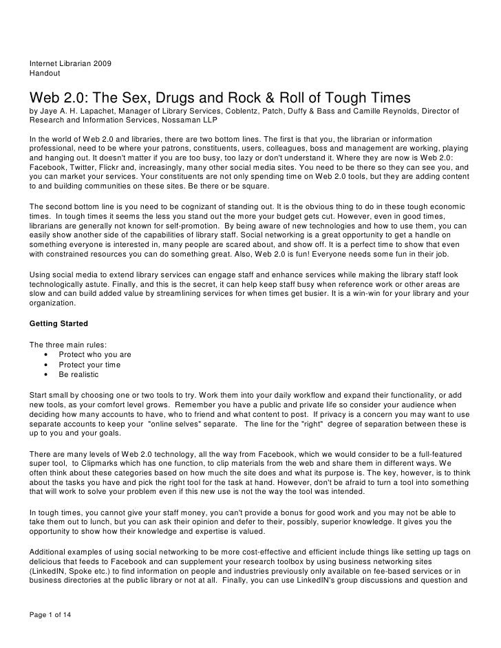 Internet Librarian 2009 Handout   Web 2.0: The Sex, Drugs and Rock & Roll of Tough Times by Jaye A. H. Lapachet, Manager o...
