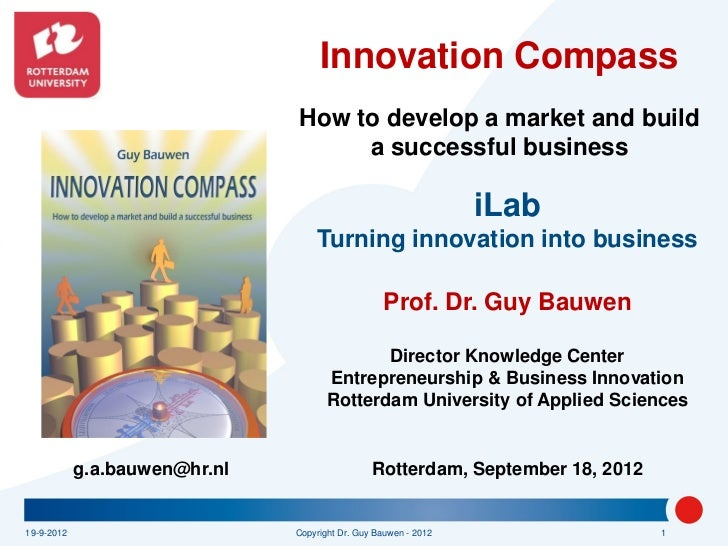 Innovation Compass                               How to develop a market and build                                    a su...