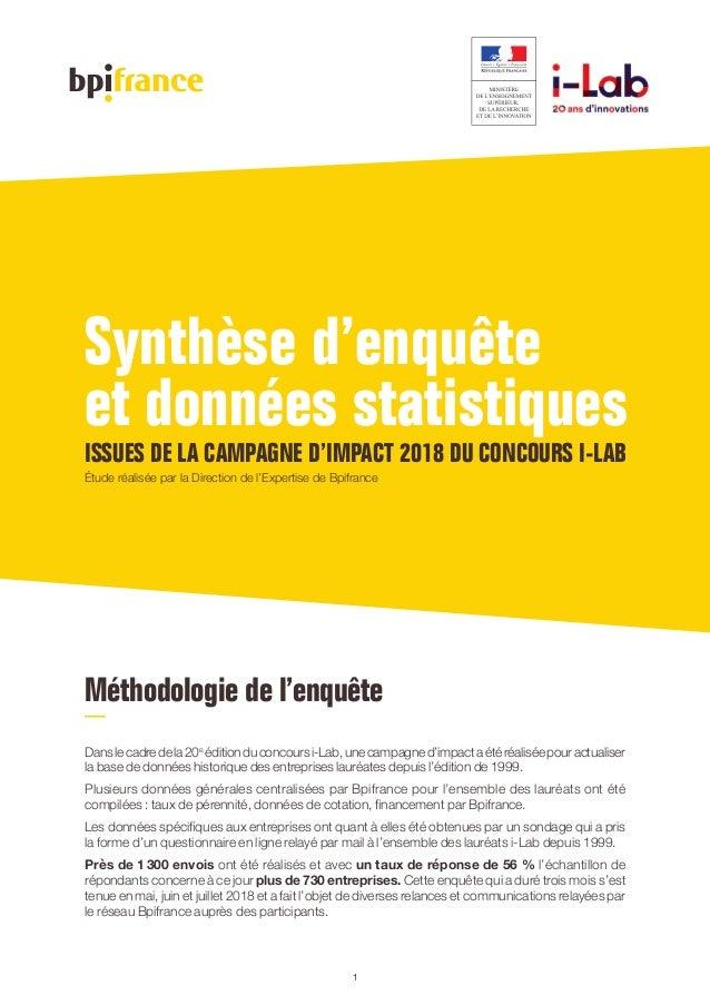 Méthodologie de l'enquête Danslecadredela20e éditionduconcoursi-Lab,unecampagned'impactaétéréaliséepouractualiser la base ...