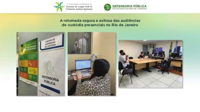 A retomada segura e exitosa das audiências de custódia presenciais no Rio de Janeiro