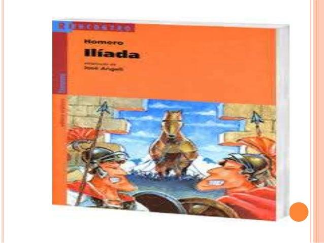 ANÁLISE LITERÁRIA - ILÍADA  Significado do nome Ilíada (do grego Iλιάς, Ilias) - O título da obra deriva do nome grego de...