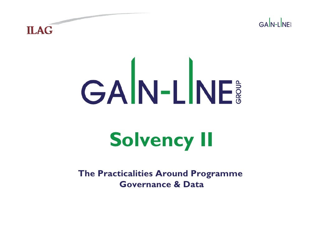 Solvency II The Practicalities Around Programme  Governance & Data