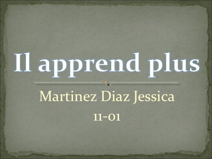 Martinez Diaz Jessica 11-01