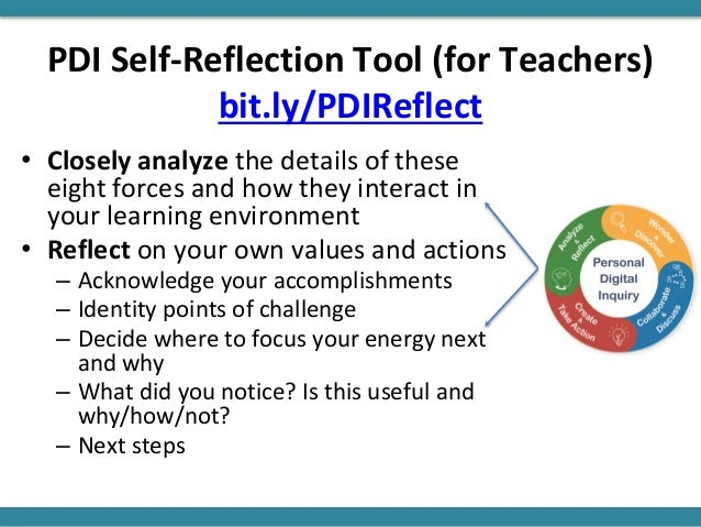 PDI Self-Reflection Tool (for Teachers) bit.ly/PDIReflect • Closely analyze the details of these eight forces and how they...