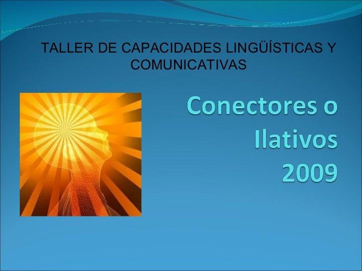 TALLER DE CAPACIDADES LINGÜÍSTICAS Y COMUNICATIVAS