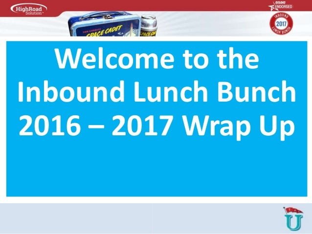 Welcome to the Inbound Lunch Bunch 2016 – 2017 Wrap Up