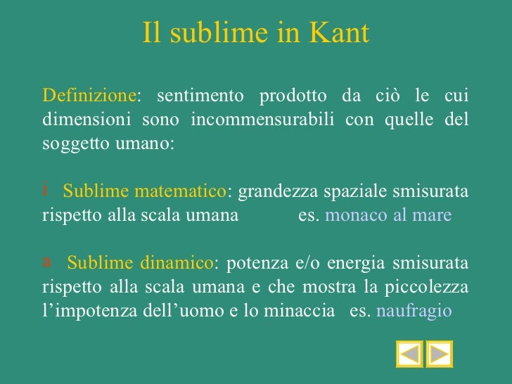 kants sublime Kant, on genius kant, immanuel the  diffuses in the mind a multitude of sublime and tranquillizing feelings, and gives a boundless outlook into a happy future,.