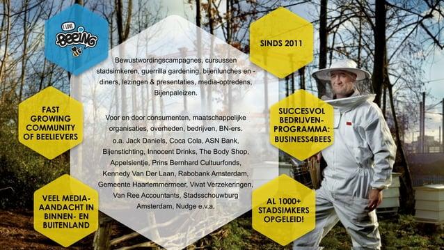 Bewustwordingscampagnes, cursussen stadsimkeren, guerrilla gardening, bijenlunches en - diners, lezingen & presentaties, m...