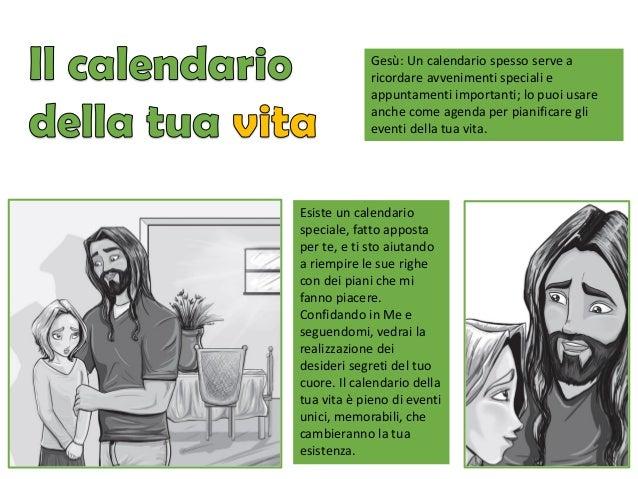 Gesù: Un calendario spesso serve a ricordare avvenimenti speciali e appuntamenti importanti; lo puoi usare anche come agen...