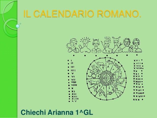 Calendario Romano.Il Calendario Romano