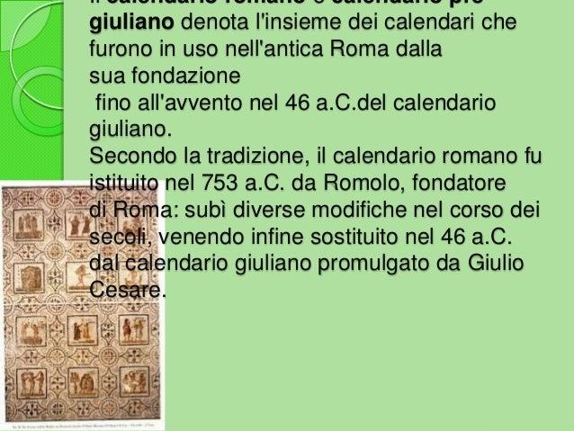 Il Calendario Giuliano.Il Calendario Romano