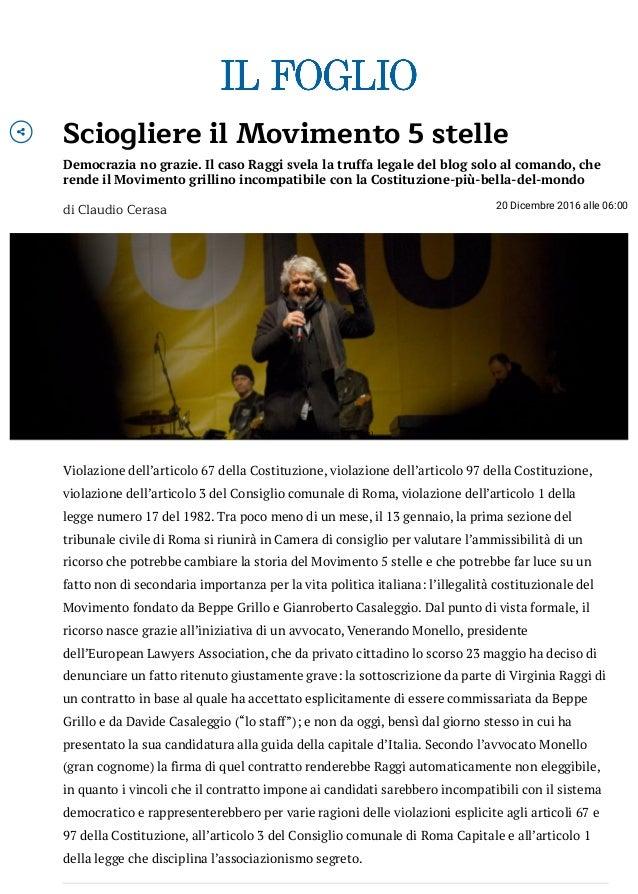  Sciogliere il Movimento 5 stelle Democrazia no grazie. Il caso Raggi svela la truffa legale del blog solo al comando, ch...